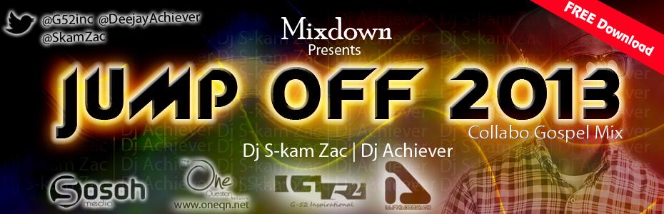 Jump off 2013 2 - Dj S-kam Zac