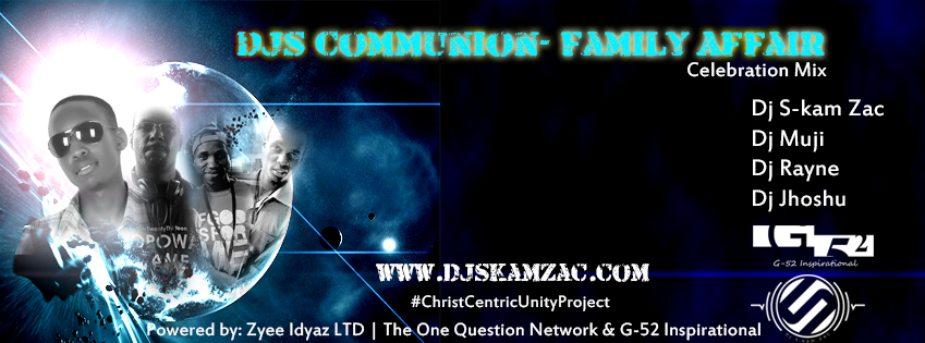 DJs Communion Family Affair Fb Cover - Dj S-kam Zac