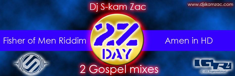 2Z Day - Dj S-kam Zac