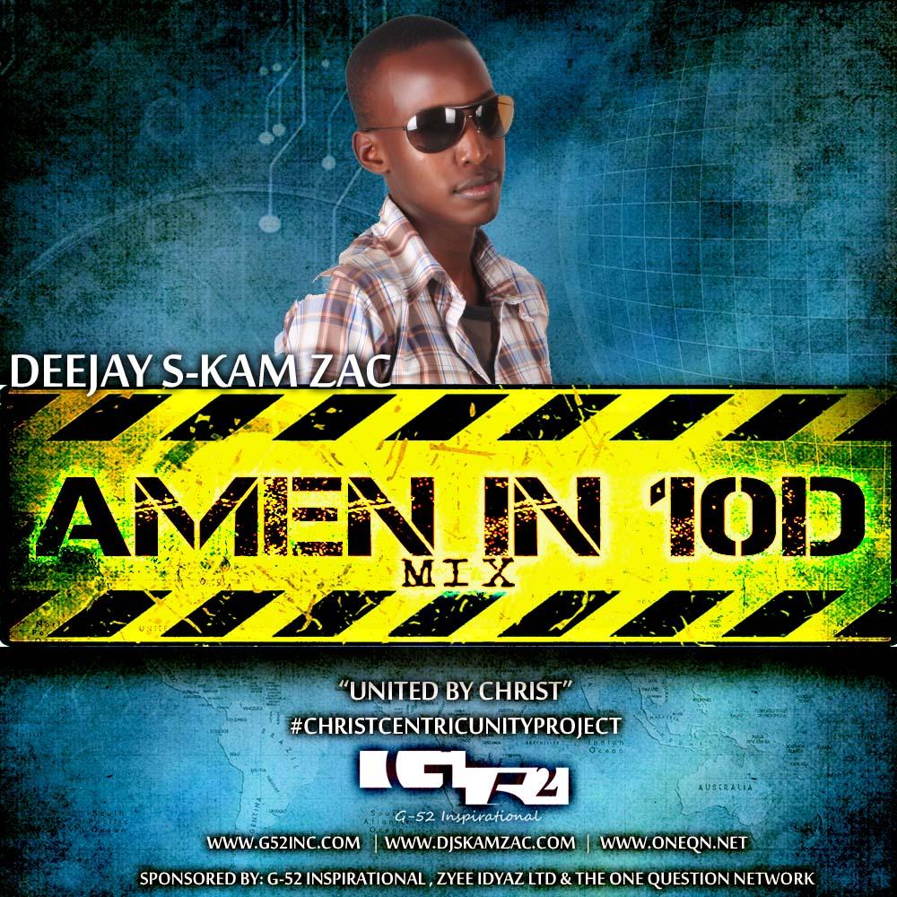 Amen in 10D -S-KAM ZAC