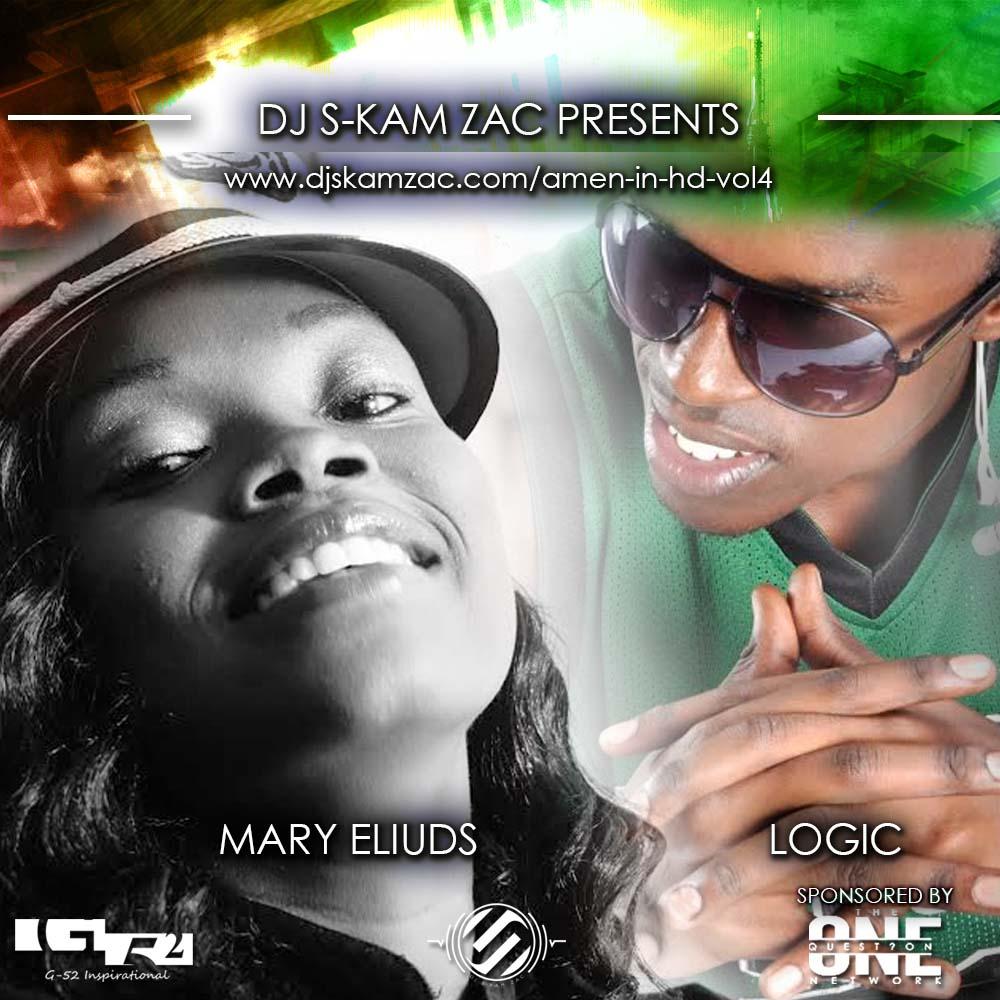 AMEN IN HD 4 MARY and LOGIC - Dj S-kam Zac
