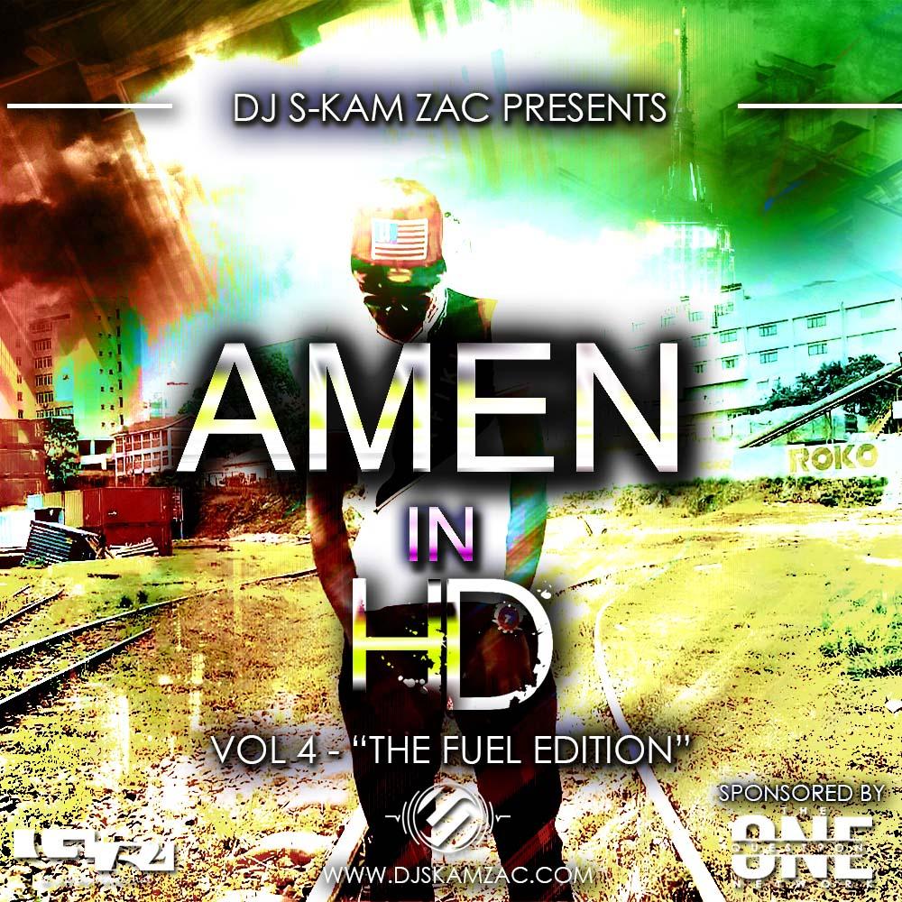 AMEN IN HD 4 - Dj S-kam Zac