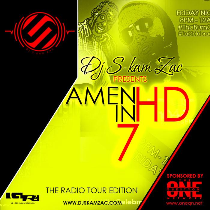 AMEN IN HD 7 - Dj S-kam Zac