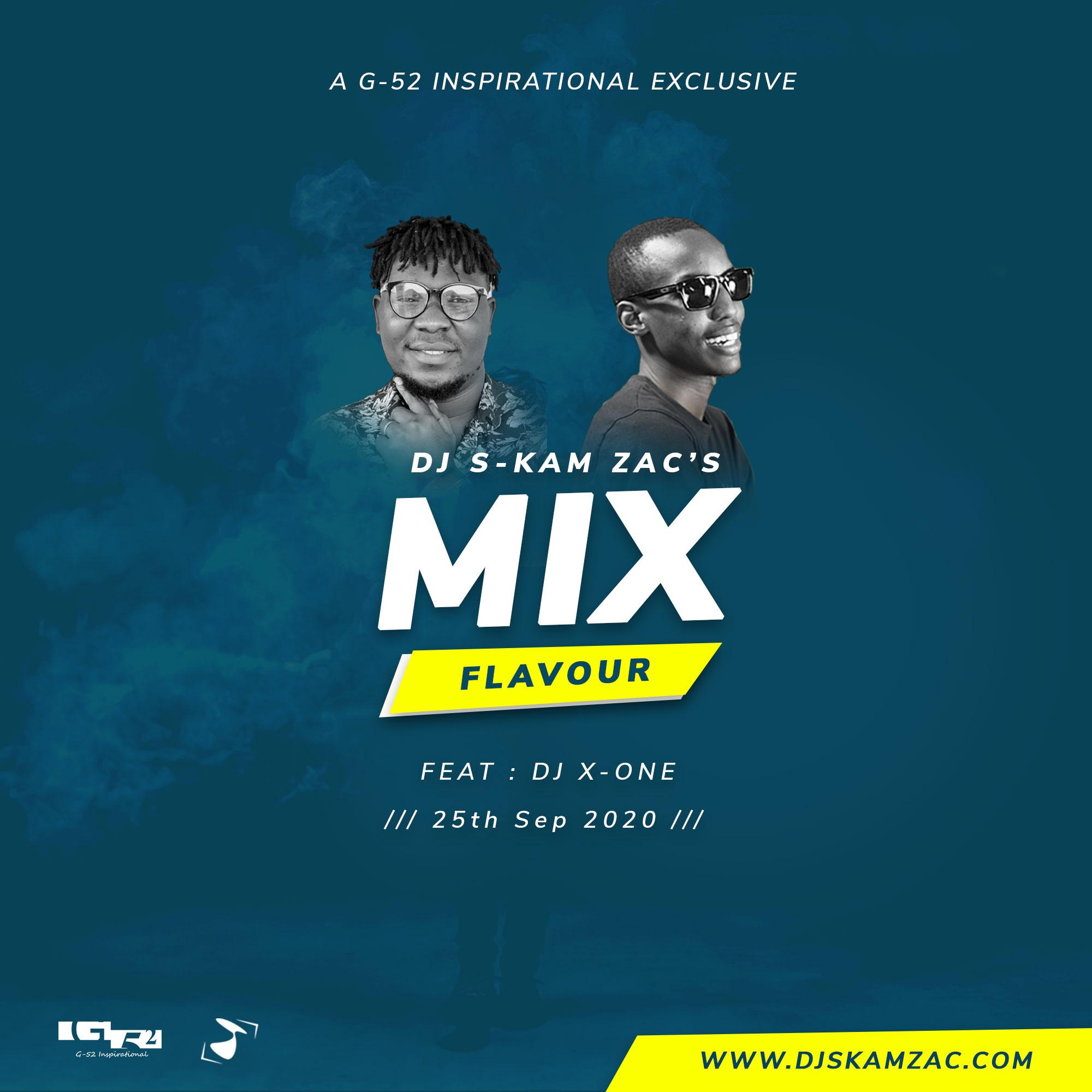 Mix Flavour - DJ S-kam Zac Ft Dj X-One